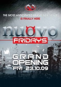 NUOVO FRIDAY - GRAND OPENING