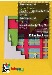 klubd | Que Pasa? & Greg Mak with M.Fialas | 23/24 Oct 2009