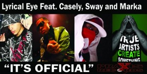 Its Official by Lyrical Eye ft Casely, Sway & Marka