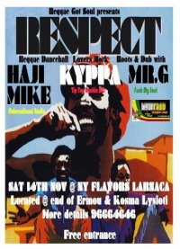 "REGGAE'S GOT SOUL PRESENTS "" RESPECT""@ NY FLAVORS"