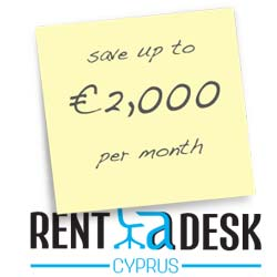Rent A Desk in Cyprus and save money each month