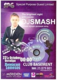 Dj Smash (Russian No1 Dj) @ Basement Club - Limassol